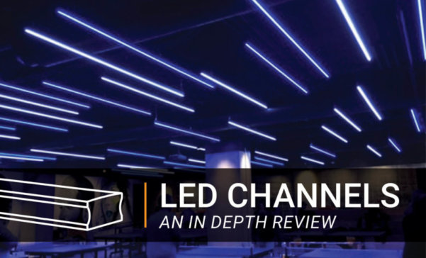 An In-Depth Look at LED Channels
